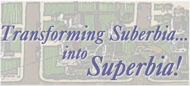 Transforming Suberbia... into Superbia! by Dave Wann and Dan Chiras