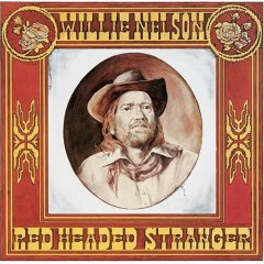 Red Headed Stranger by Willie Nelson.