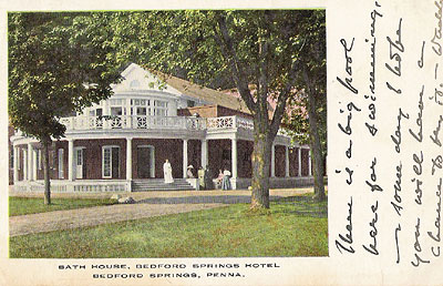 Postcard of Bedord Springs bath house with message, dated August 1908.