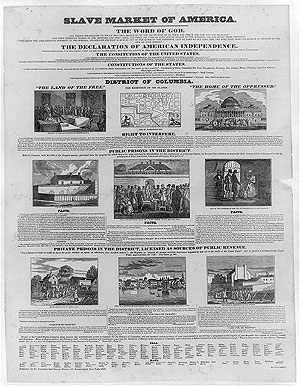 """Slave Market of America,"" a large broadside condemning slavery and the ""slave"" trade in the District of Columbia, published by the American Anti-Slavery Society in 1836."