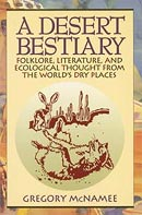 A Desert Bestiary, by Gregory McNamee.