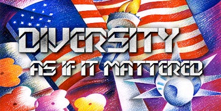 Diversity as if It Mattered.