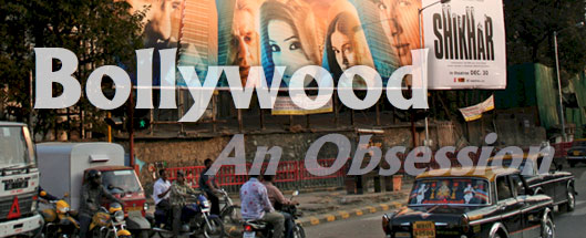 Bollywood: An Obsession.