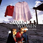 Navajo Women: Sáanii, by Betty Reid.