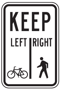 Sign: Bicycles keep left, pedestrians keep right