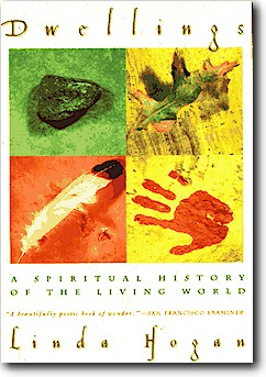 Dwellings:  A Spiritual History of the Living World, 1996