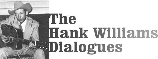 The Hank Williams Dialogues