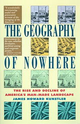 Geography of Nowhere, by James Howard Kunstler
