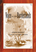 Voice of the Borderlands, by Drum Hadley.