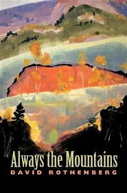 image, Always the Mountains, by David Rothenberg.
