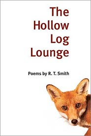 image, The Hollow Log Lounge: Poems, by R.T. Smith
