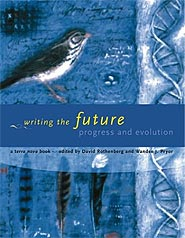 image, Writing the Future: Progress and Evolution, edited by David Rothenberg and Wandee J. Pryor