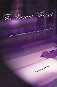 Errant Thread, poems by Elline Lipkin.