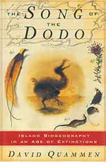 The Song of the Dodo, by David Quammen