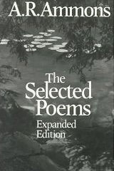 The Selected Poems Expanded Edition by A. R. Ammons