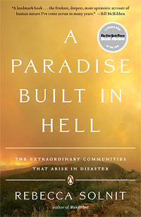 A Paradise Built in Hell, by Rebecca Solnit