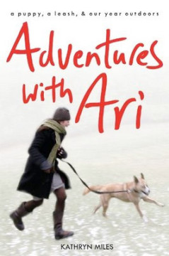 Adventures with Ari, by Kathryn Miles