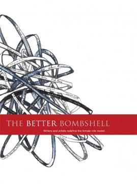 The Better Bombshell