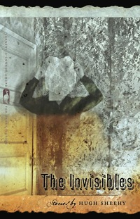 The Invisibles by Hugh Sheehy