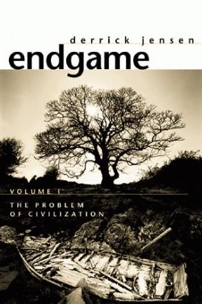 Endgame, by Derrick Jensen