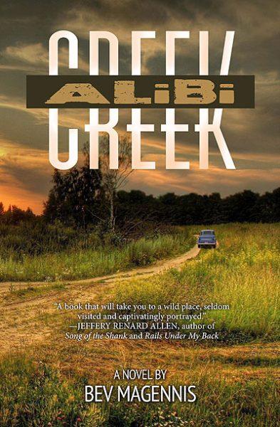 Alibi Creek, by Bev Magennis