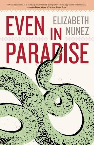 Even in Paradise, by Elizabeth Nunez