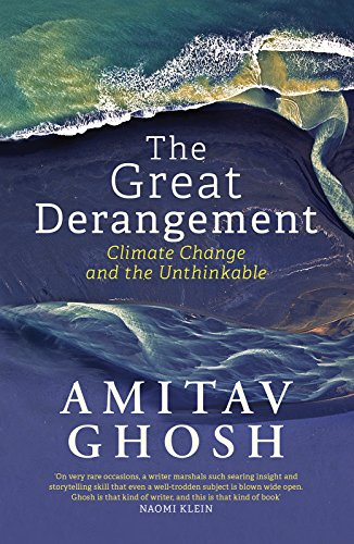 The Great Derangement, by Amitav Ghosh
