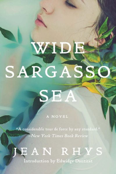 Wide Sargasso Sea, by Jean Rhys
