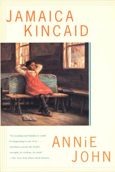 Annie John, by Jamaica Kincaid