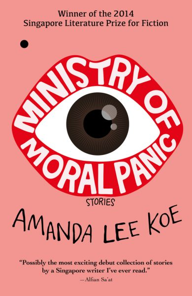 Ministry of Moral Panic, by Amanda Lee Koe