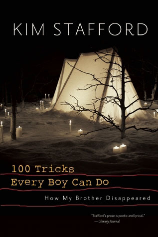 100 Tricks Every Boy Can Do, by Kim Stafford