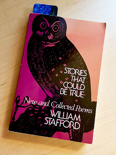 Stories that Could be True: New and Collected Poems, by William Stafford