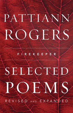 Firekeeper: Selected Poems by Pattiann Rogers