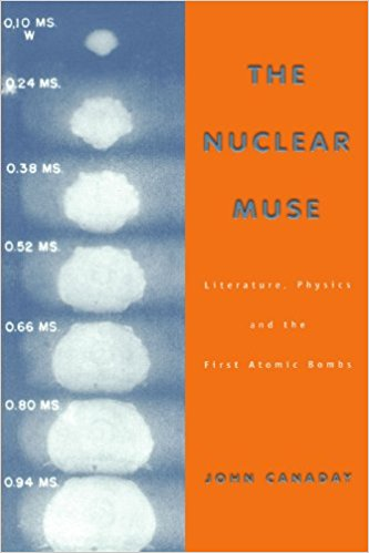 The Nuclear Muse, by John Canaday
