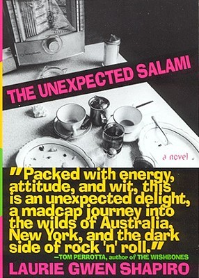 The Unexpected Salami, by Laurie Gwen Shapiro