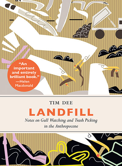 Landfill: Notes on Gull Watching and Trash Picking in the Anthropocene
