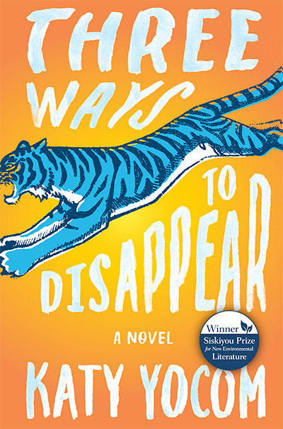 Three Ways to Disappear, a novel by Katy Yocum