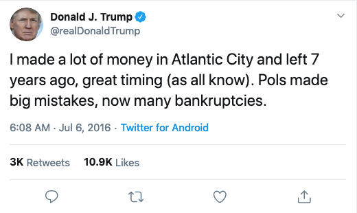 @realDonaldTrump: I made a lot of money in Atlantic City and left 7 years ago, great timing (as we all know). Pols made big mistakes, no many bankruptcies.