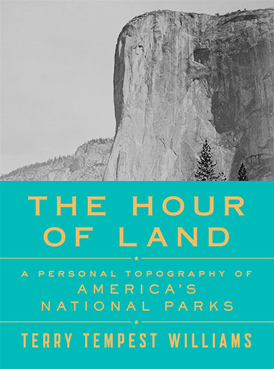 The Hour of Land, by Terry Tempest Williams