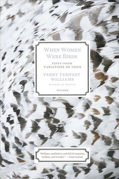 When Women Were Birds, by Terry Tempest Williams